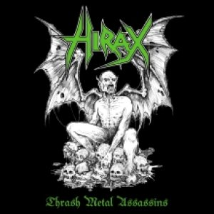 Hirax - Thrash Metal Assassins cover art