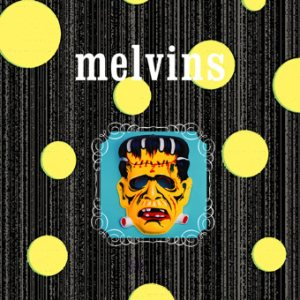 Melvins - Dr. Geek/Return of Spiders cover art