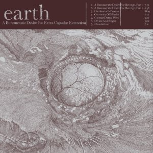 Earth - A Beaurocratic Desire for Extra Capsular Extraction cover art
