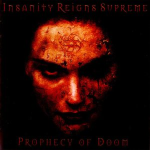 Insanity Reigns Supreme - Prophecy of Doom cover art