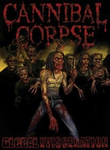 Cannibal Corpse - Global Evisceration cover art