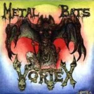 Vortex - Metal Bats cover art