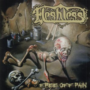 Fleshless - Free Off Pain / Stench of Rotting Heads cover art