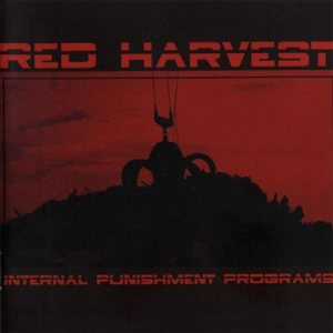 Red Harvest - Internal Punishment Programs cover art