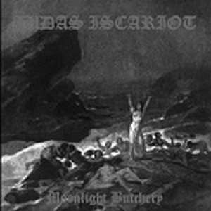 Judas Iscariot - Moonlight Butchery cover art