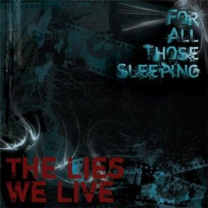 For All Those Sleeping - The Lies We Live cover art