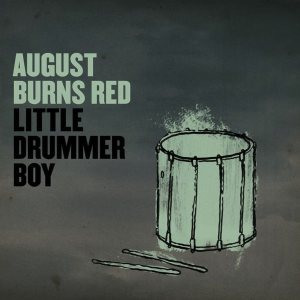 August Burns Red - Little Drummer Boy cover art