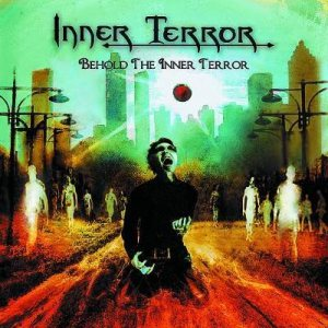 Inner Terror - Behold the Inner Terror cover art