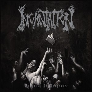 Incantation - Vanquish in Vengeance cover art