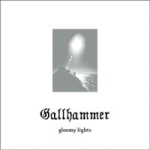 Gallhammer - Gloomy Lights cover art