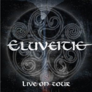 Eluveitie - Live on Tour cover art