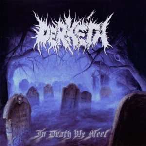Derkéta - In Death We Meet cover art