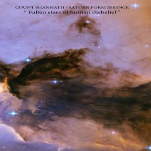 Count Shannäth - Fallen Stars of Human Disbelief cover art