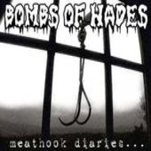 Bombs of Hades - Meathook Diaries cover art