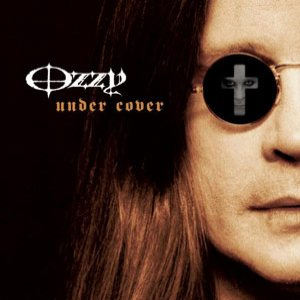 Ozzy Osbourne - Under Cover cover art