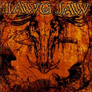 Hawg Jaw - Don't Trust Nobody cover art