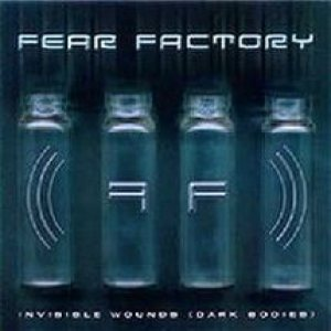 Fear Factory - Invisible Wounds (Dark Bodies) cover art