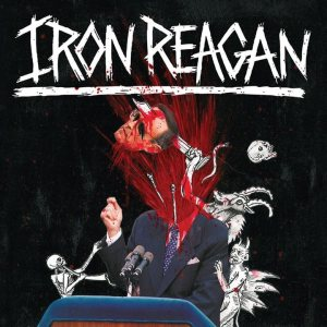 Iron Reagan - The Tyranny of Will cover art