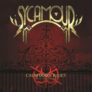 SycAmour - Calm Down Juliet (What a Drama Queen) cover art