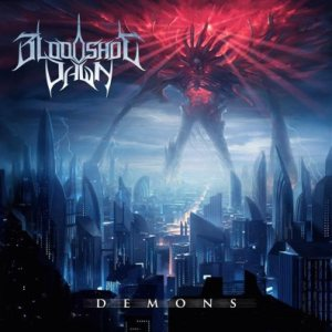 Bloodshot Dawn - Demons cover art