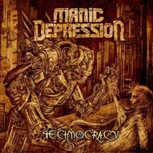 Manic Depression - Technocracy cover art