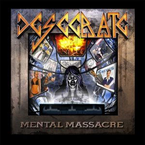 Desecrate - Mental Massacre cover art