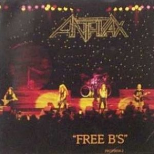 Anthrax - Free B's cover art