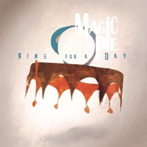 Magic Pie - King for a Day cover art