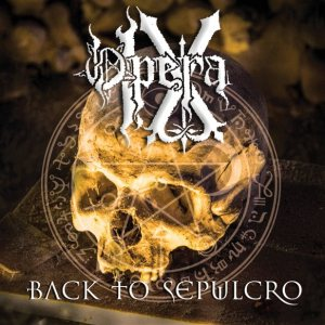 Opera Ix - Back to Sepulcro cover art