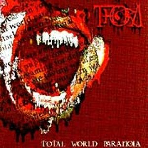 Thora - Total World Paranoia cover art