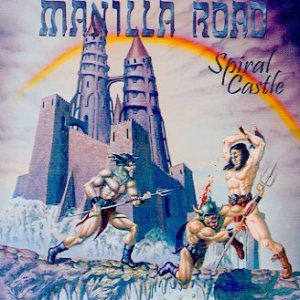 Manilla Road - Spiral Castle cover art