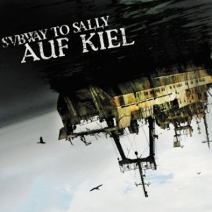 Subway to Sally - Auf Kiel cover art