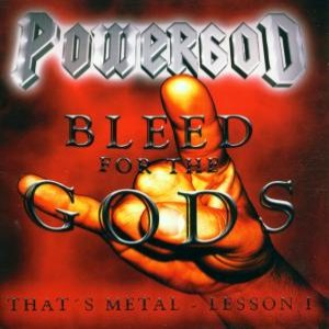 Powergod - Bleed for the Gods - That's Metal Lesson cover art
