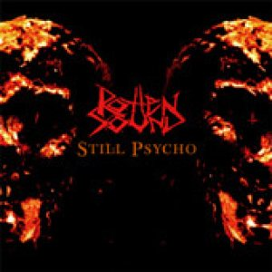 Rotten Sound - Still Psycho cover art