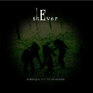 ShEver - A Dialogue with the Dimensions cover art