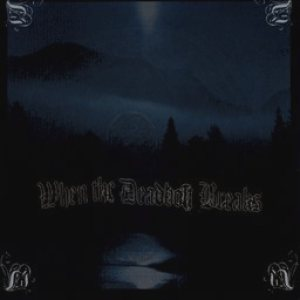 When The Deadbolt Breaks - In the Ruins, No Light Shall Shine cover art