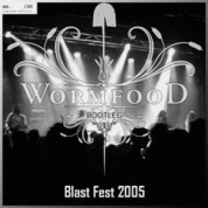 Wormfood - Blast Fest 2005 cover art
