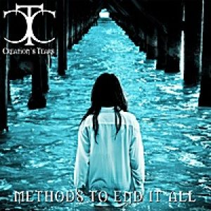 Creation's Tears - Methods to End It All cover art