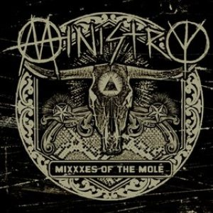 Ministry - MiXXXes of the Molé cover art
