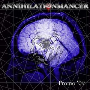 Annihilationmancer - Promo 2009 cover art
