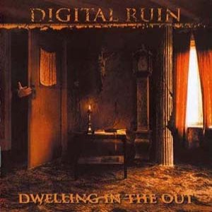 Digital Ruin - Dwelling in the Out cover art