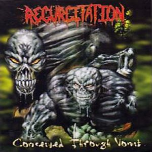 Regurgitation - Conceived Through Vomit cover art