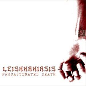 Leishmaniasis - Procastinated Death cover art
