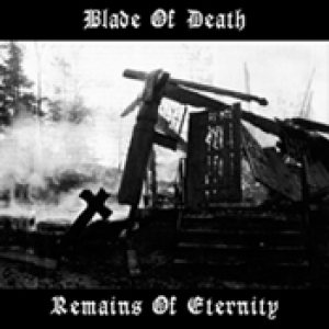 Blade of Death - Remains of Eternity cover art