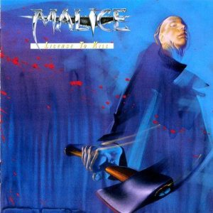 Malice - License to Kill cover art