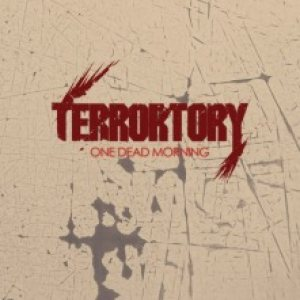 Terrortory - One Dead Morning (Promo) cover art