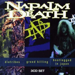 Napalm Death - Diatribes / Greed Killing / Bootlegged in Japan cover art
