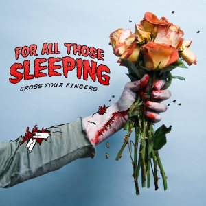 For All Those Sleeping - Cross Your Fingers cover art