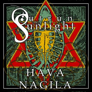 Outrun The Sunlight - Hava Nagila cover art
