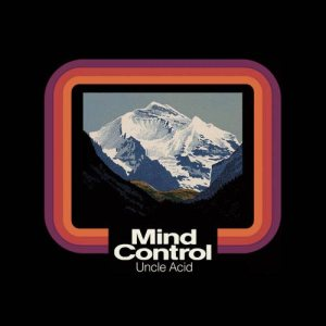 Uncle Acid and the Deadbeats - Mind Control cover art